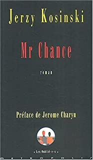 Mr Chance : roman, Kosinski, Jerzy