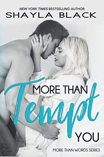 More Than Tempt You (More Than Words)