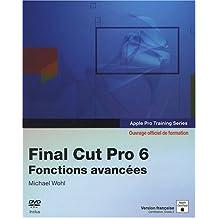Final cut pro 6 fonct. avancee