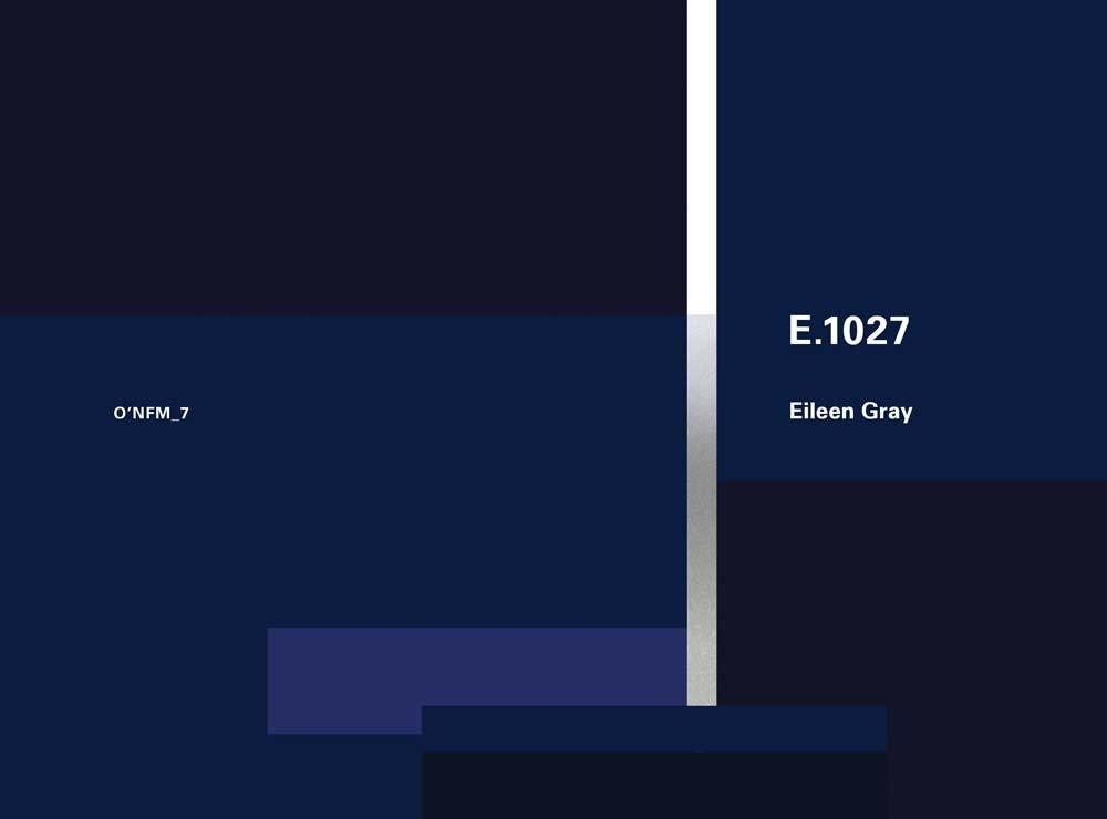 Eileen Gray  E.1027 1926 1929  O'Neil Ford Monograph Series Band 7