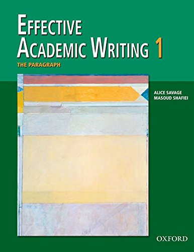 Effective Academic Writing, Vol. 1: The Paragraph (v. 1)