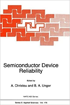 Semiconductor Device Reliability: Workshop Proceedings (Nato Science Series E:)