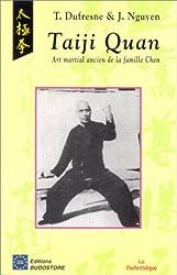 Taiji Quan. Art martial ancien de la famille Chen