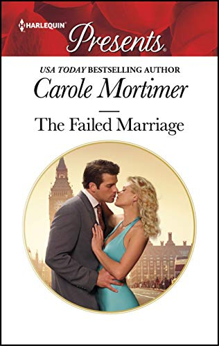 The Failed Marriage by Carole Mortimer