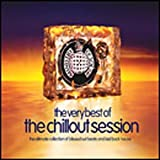 The Very Best of the Chillout Session