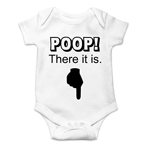 (Crazy Bros Tees Poop! There It is Funny Cute Novelty Infant One-Piece Baby Bodysuit (Newborn, White))