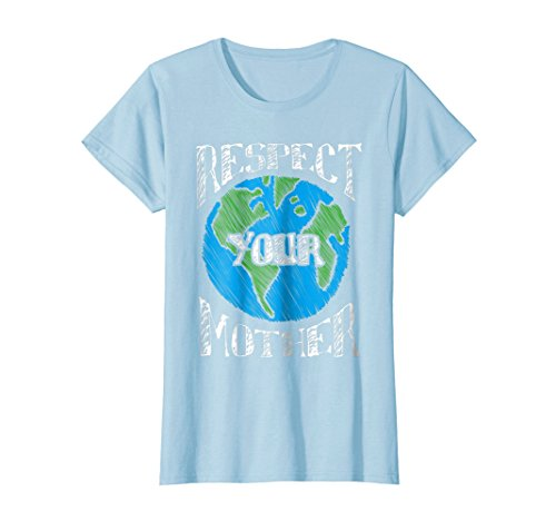 Earth Day Tshirt For Women - Respect Your Mother (Mothers Day Yellow T-shirt)