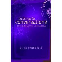 Intimate Conversations: Devotions to Nurture a Woman's Soul