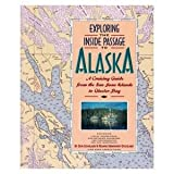 Exploring the Inside Passage to Alaska, Don Douglass and Reanne Hemingway-Douglass, 0938665332