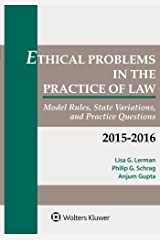Ethical Problems in the Practice of Law: Model Rules, State Variations, and Practice Questions Paperback