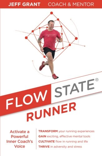 Flow State Runner: Activate a Powerful Inner Coach's Voice (Functional Reach Test)
