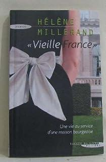 Vieille France, Millerand, Hélène