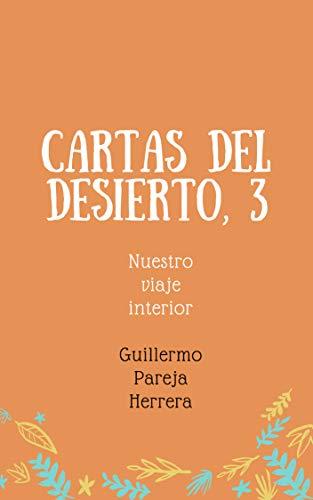 Amazon.com: Cartas del Desierto,3: Nuestro viaje interior ...