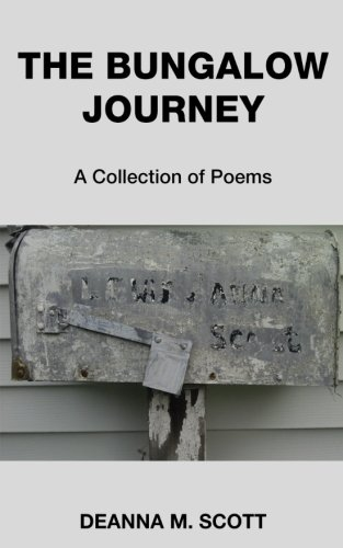 The Bungalow Journey: A Collection of Poems