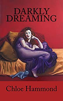 Darkly Dreaming: Vicious and Quirky Vampire Literature for Grown-Ups (The Darkly Vampire Trilogy Book 1) by [Hammond, Chloe]