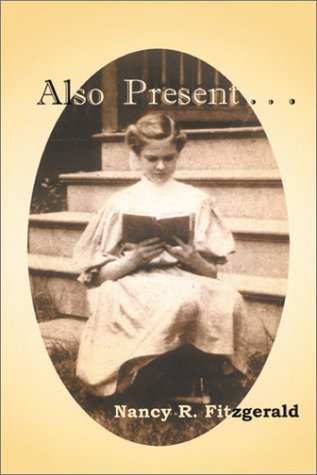 Also Present...Stories of an American Family (Volume 1) PDF