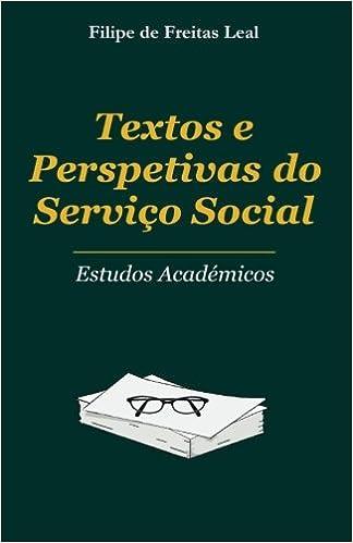 Textos e Perspectivas para o Serviço Social: Estudos ...
