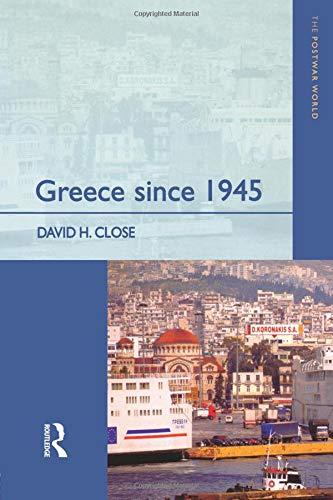 Greece since 1945 (The Postwar World)