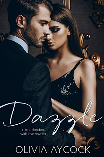 Dazzle: A From London With Love Novella
