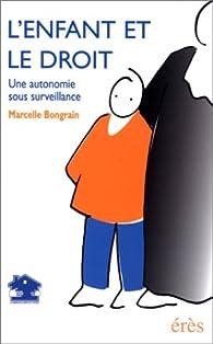 L'enfant et le droit par Marcelle Bongrain