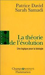 La théorie de l'évolution : Une logique pour la biologie