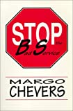 Stop the Bad Service, Chevers, Margo, 0840394497