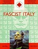 Fascist Italy, Chris Hinton and John Hite, 0719573416