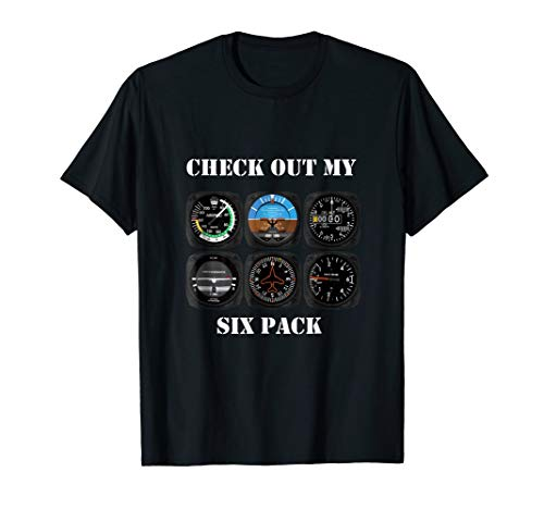 Pilot Aviation Check Out My Six Pack Flying Airplane T-Shirt