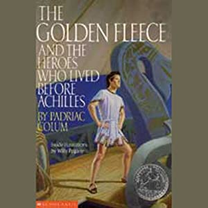 The Golden Fleece and the Heroes who Lived Before Achilles Audiobook