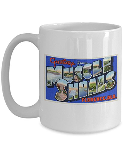 Greetings from Muscle Shoals, Florence, Alabama, Vintage Large Letter Postcard Design: Ceramic Coffee Mug ()