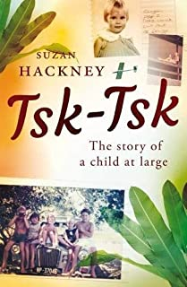 Book Cover: Tsk-Tsk: The Story of a Child at Large