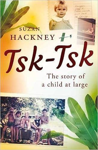 Tsk-Tsk The Story of a Child at Large