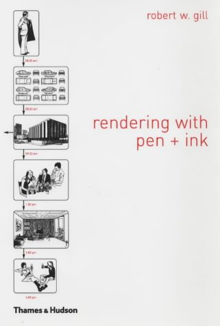 Manual of Rendering with Pen and Ink (The Thames and Hudson Manuals)