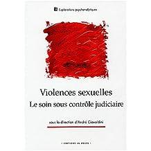 Violences sexuelles: le soin sous contrôle judiciaire