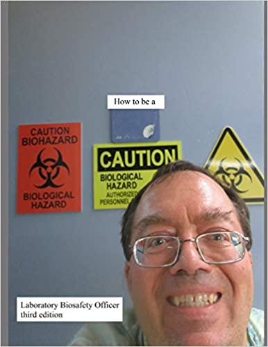 How to be a Laboratory Biosafety Officer (third edition), Free book