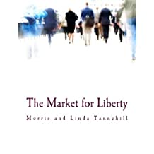 The Market for Liberty (Large Print Edition)