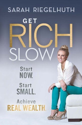 get rich slow - 3