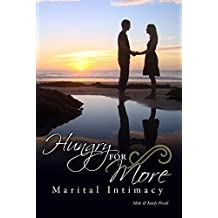 Hungry For More: Marital Intimacy