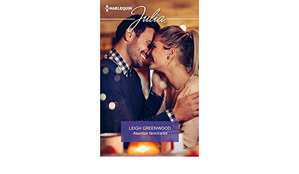 Asuntos familiares (Julia) eBook: Greenwood, Leigh: Amazon.es ...
