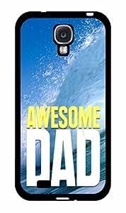 Awesome Dad Plastic Phone Case Back Cover Samsung Galaxy S4 I9500 WANGJING JINDA