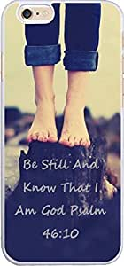 Case for Iphone 6 christian lyrics,Apple Iphone 6 Case 4.7 Bible Verses Quotes Be Still And Know That I Am God Psalm 46:10 by icecream design