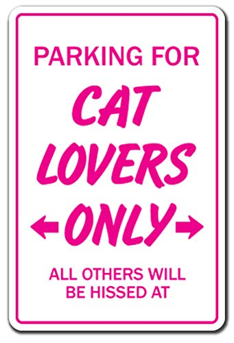 "Cat Lovers Sign Animals Kitten Love Pets Kitty Feline Collector Cats Cat | Indoor/Outdoor | 12"" Tall"