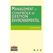 Management et contrôle de gestion environnemental (Regards sur la pratique) (French Edition)