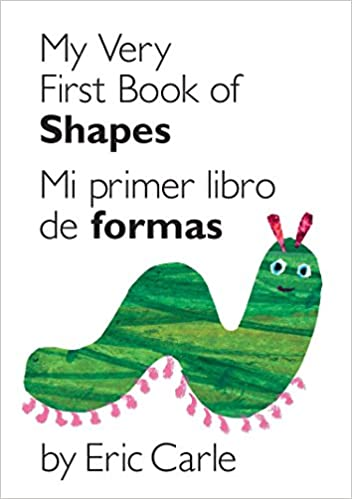 My Very First Book Of Shapes / Mi Primer Libro De Formas: Bilingual Edition (world Of Eric Carle (philomel Books)) por Eric Carle epub