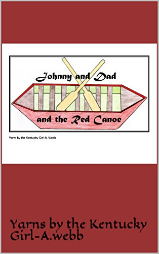 Johnny and Dad and the Red Canoe