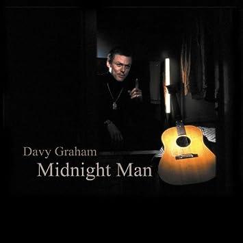 Davey Graham [2] - 癮 - 时光忽快忽慢,我们边笑边哭!