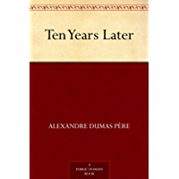 Ten Years Later (English Edition)