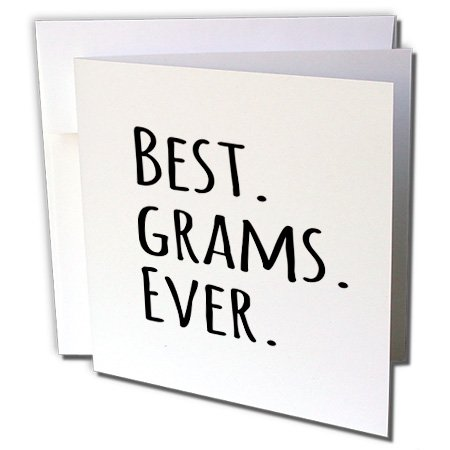 3dRose InspirationzStore Typography - Best Grams Ever - Gifts for Grandmothers - Grandma nicknames - black text - family gifts - 6 Greeting Cards with envelopes (gc_151508_1)