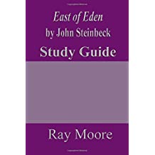 East of Eden by John Steinbeck: A Study Guide (Volume 29)