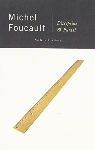 Discipline & Punish: The Birth of the Prison [Michel Foucault] (Tapa Blanda)